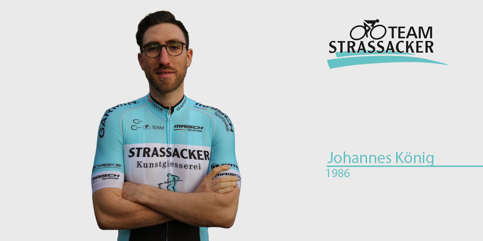 Johannes Koenig | Team Strassacker